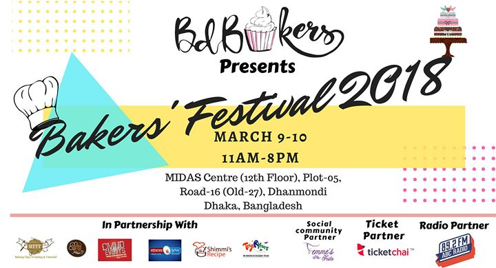 Bakers Festival - 2018 at MIDAS Centre (12th Floor), Plot-05, Road