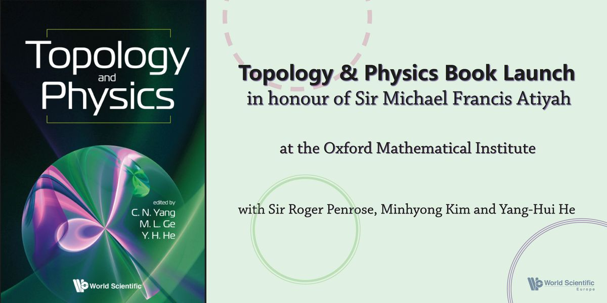 Topology & Physics Book Launch in honour of Sir Michael