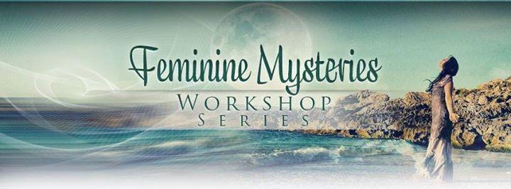 Feminine Mysteries Workshop  Woman As Healer