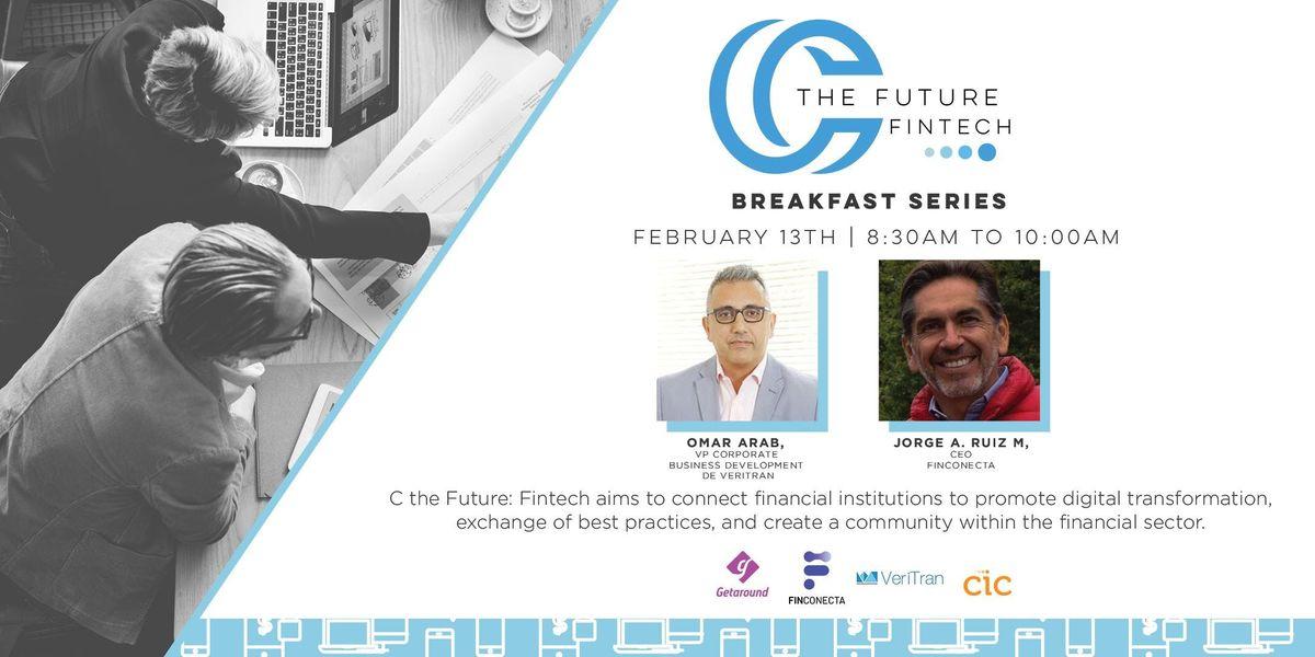 C The Future Fintech - Digital Transformation Breakfast Series