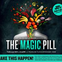 The Magic Pill - Pighouse Flicks Byron Bay NSW