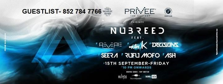 Friday Nu Breed Live at PRIVEe ShangriLa CP 8527847766