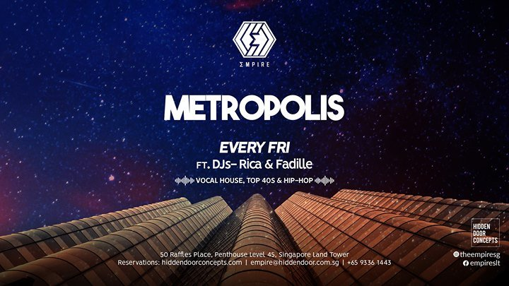 Metropolis (Fri) ft. Rica and Fadille