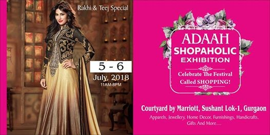 Adaah Shopaholic Exhibition 5-6 July at Courtyard Marriott Ggn