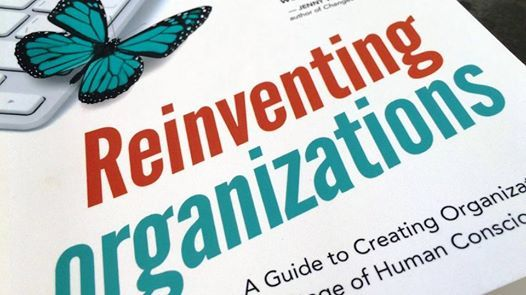Reinventing the way organizations work