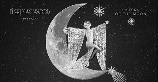 Fleetmac Wood Presents Sisters of the Moon Disco - Melbourne