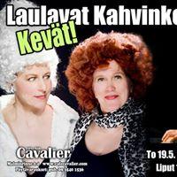 Laulavat Kahvinkeittjt - Kevt Caf Cavalier to 19.5 klo 20. Liput 15