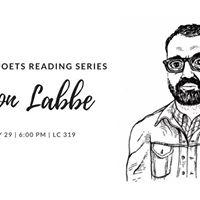 Graduate Poets Reading Series Jason Labbe