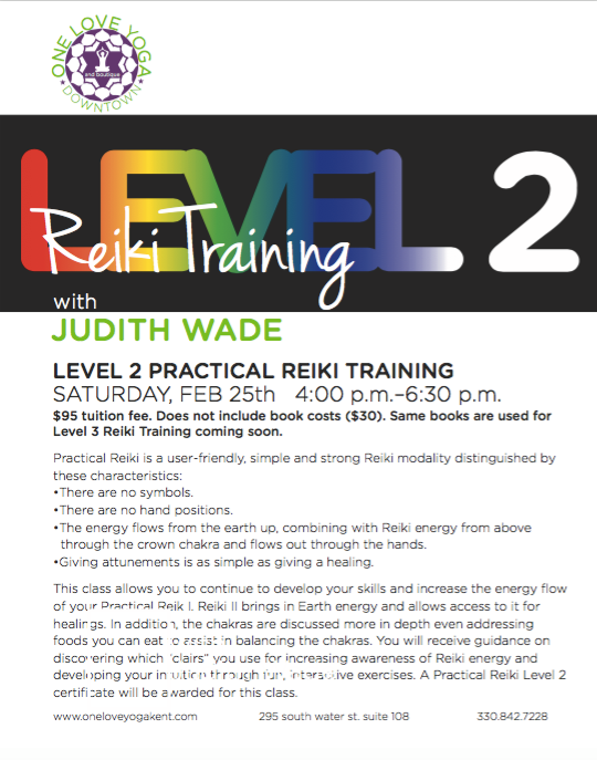 Practical Reiki Training Level 2 With Judith Wade At One Love Yoga