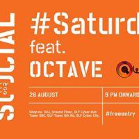 Social Saturday ft. Octave at Cyber Hub Social