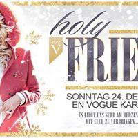 HOLY Friends mit DJ LeAlen &lt3