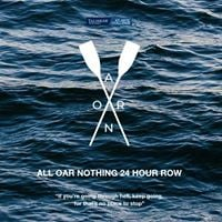 All Oar Nothing 24 Hour Row