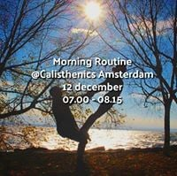Morning Routine Calisthenics Roest Amsterdam