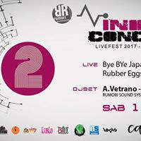 Indie Concept 2017 RockFest live  Rumori djset  II serata