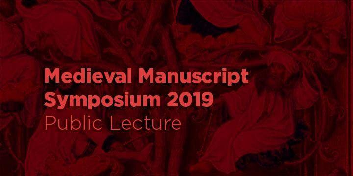 Medieval Manuscript Symposium