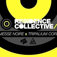 Rsidence Collective Messe Noire x Tripalium Corp