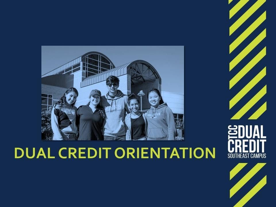 Dual Credit Orientation - FALL 2019 ONLY (Option 6)