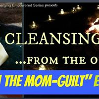Cleansing from the Outside In &quotBurn the Mom-Guilt&quot Edition