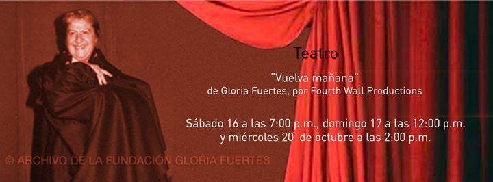 Teatro Vuelva maana  Come Back Tomorrow