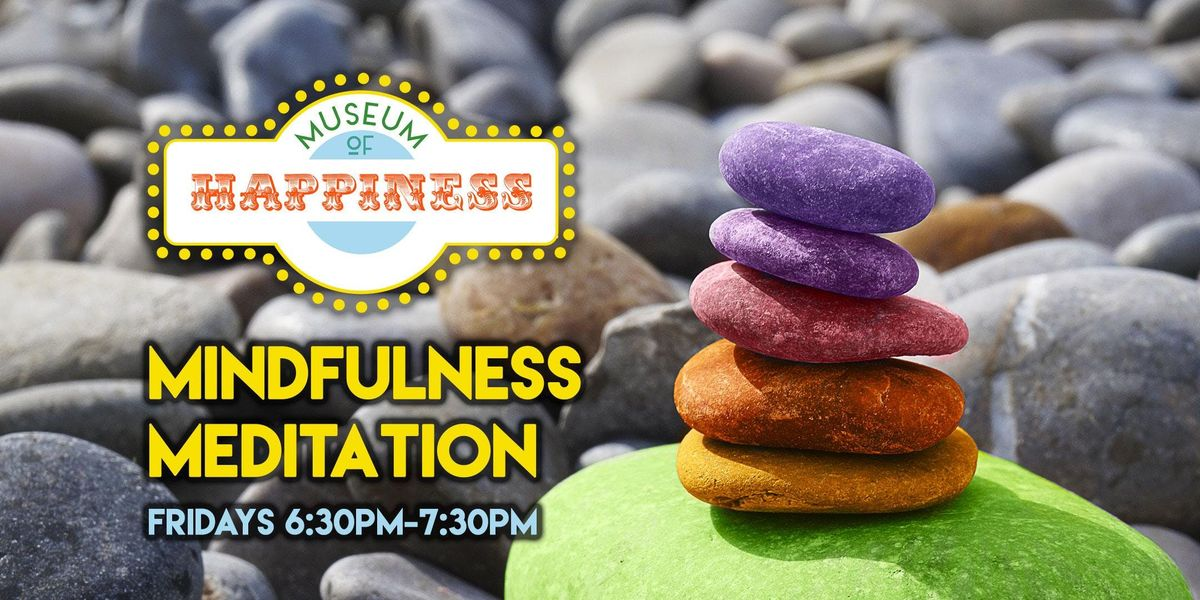 Mindfulness Meditation - Weekly Practice