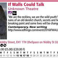 If Walls Could Talk - Edinburgh Fringe Festival 2016