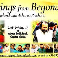 Blessings from Beyond - Weekend with Acharya Prashant