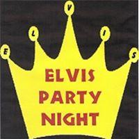 ELVIS Party Night