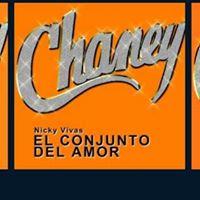 El Conjunto Chaney 28 de JULIO en The Latin Roots
