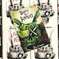 Bury the Rabbit Release with Joe Chianakas