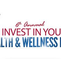 Invest in You Health &amp Wellness Fair