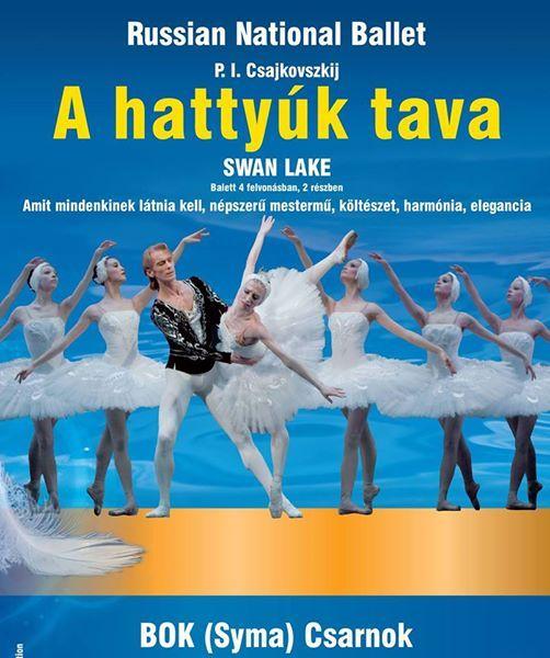 Orosz Nemzeti Balett A hattyk tava 2019 -Budapest BOK Csarnok
