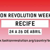 Fashion Revolution Week 2017 - Recife