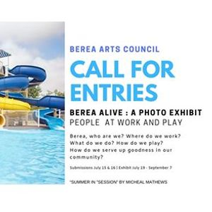 Berea Alive- A Photo Exhibit Call for Entries