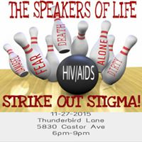 The Speakers Of Life presents Strike Out Stigma Bowling Party