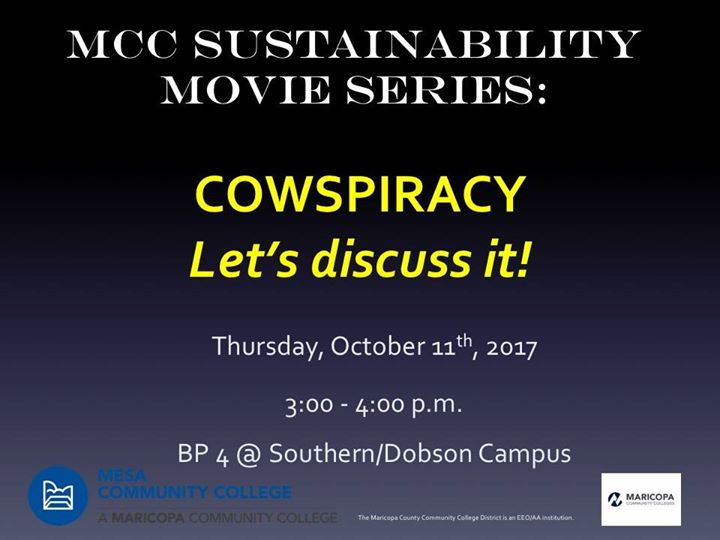 Movie Showing Cowspiracy At Mesa Community College Mesa