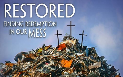 Image result for finding redemption in our mess