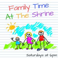 Family Time  the Shrine