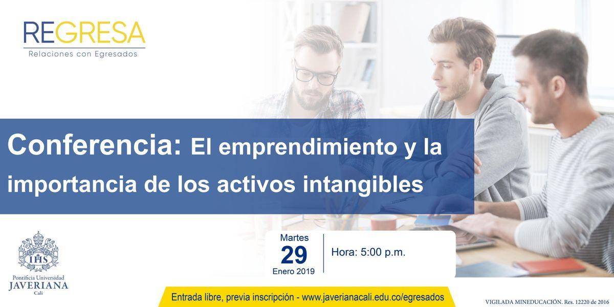 Conferencia El emprendimiento y la importancia de los activos intangibles