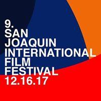 9th San Joaquin International Film Festival