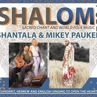 Shalom Tour with Shantala &amp Mikey Pauker
