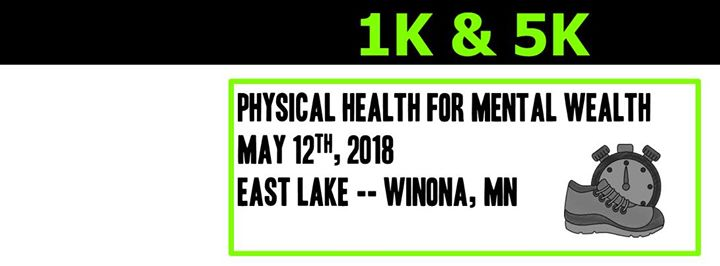 Physical Health For Mental Wealth 1k 5k At Hiawatha Valley Mental