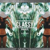 The Classy Project - 2017 Opening