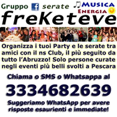 FreKeteve Club 3334682639 Serate di Gruppo a Pescara Eventi Cena Live Disco