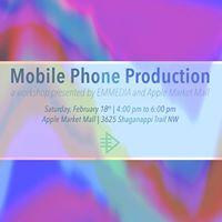 EM Workshop Mobile Phone Production