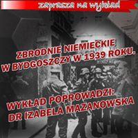Wykad &quotZbrodnie niemieckie w Bydgoszczy w 1939 r.&quot