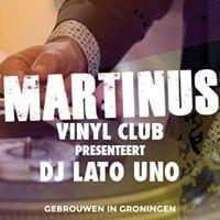 Martinus Vinyl Club x DJ Lato Uno