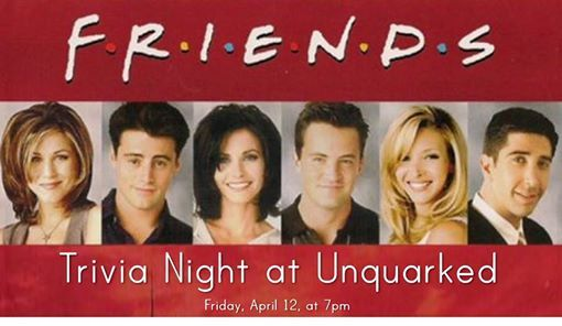Friends Trivia Night at UnQuarked Wine Room, Los Alamos
