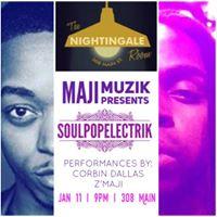 Maji Muzik Presents SoulPOPElectric w Corbin Dallas &amp Zmaji