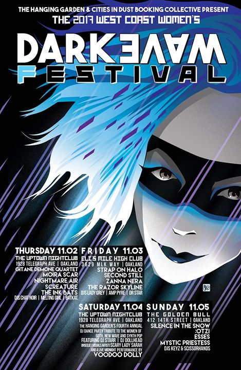 The West Coast Womens Darkwave Festival 2017