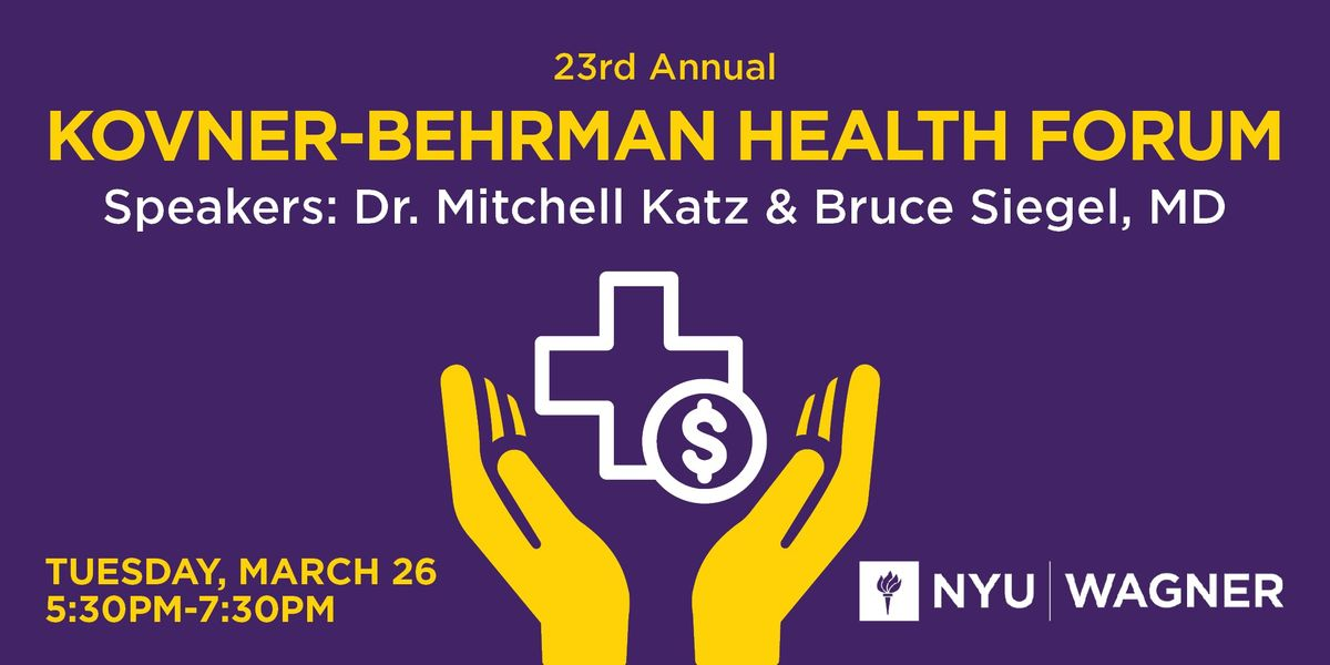 23rd Annual Kovner-Behrman Health Forum